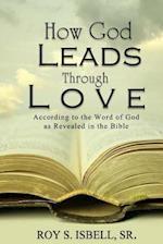 How God Leads Through Love