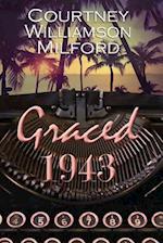 Graced 1943 af Courtney Williamson Milford