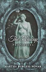 The Teacup Prophecies