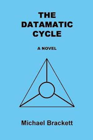 The Datamatic Cycle