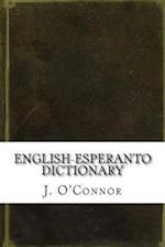 English-Esperanto Dictionary af J. C. O'Connor