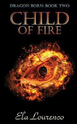 Bog, paperback Child of Fire af Ela Lourenco
