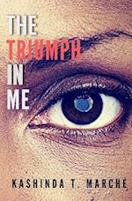 The Triumph in Me