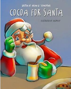 Bog, paperback Cocoa for Santa af Brian W. Schachtner