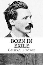 Born in Exile af Gissing George