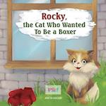 Rocky the Cat Who Wanted to Be a Boxer af Anita Hager
