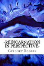 Reincarnation in Perspective