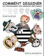 Comment Dessiner Les Personnages Des Legendes Bretonnes