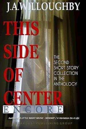 Bog, paperback This Side of Center af J. a. Willoughby