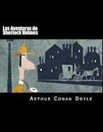 Las Aventuras de Sherlock Holmes (Spanish Edition)