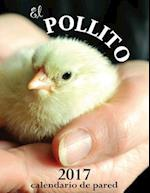 El Pollito 2017 Calendario de Pared (Edicion Espana) af Aberdeen Stationers Co