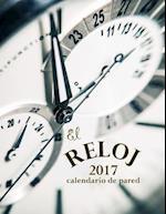 El Reloj 2017 Calendario de Pared (Edicion Espana) af Aberdeen Stationers Co