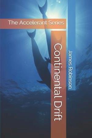 Accelerant - Continental Drift
