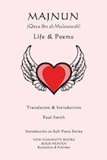Majnun (Qays Ibn Al-Mulawwah) - Life & Poems