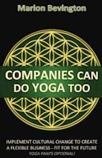 Companies Can Do Yoga Too