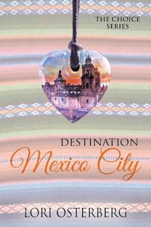 Bog, paperback Destination Mexico City af Lori Osterberg