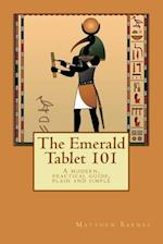 The Emerald Tablet 101