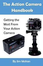 The Action Camera Handbook