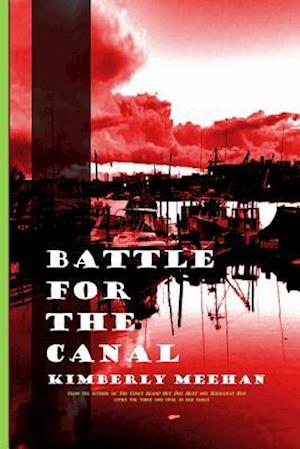 Bog, paperback Battle for the Canal af Kimberly Meehan