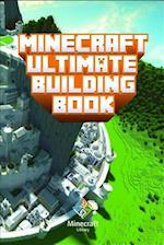 Minecraft: Ultimate Building Book: Amazing Building Ideas and Guides You Couldn't Imagine Before