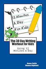 The 30 Day Writing Workout for Kids - Blue Version af Renee Settle