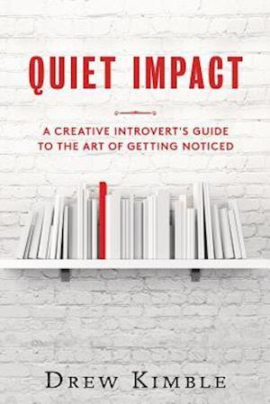 Bog, paperback Quiet Impact af Drew Kimble