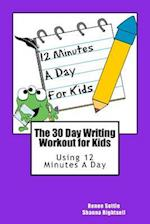 The 30 Day Writing Workout for Kids - Purple Version af Renee Settle