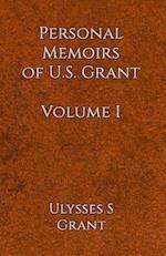 Personal Memoirs of U.S. Grant Volume 1 af Ulysses Simpson Grant