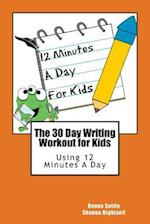 The 30 Day Writing Workout for Kids - Orange Version af Renee Settle