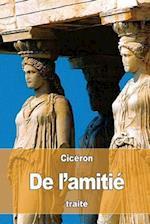 de L'Amitie af Ciceron