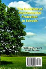 The Guideline of Environmental Protection in Schools