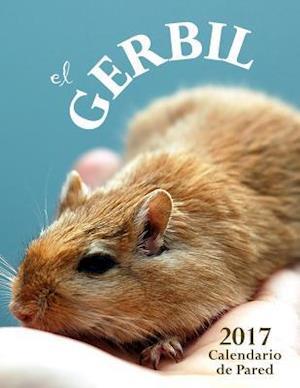 Bog, paperback El Gerbil 2017 Calendario de Pared (Edicion Espana) af Aberdeen Stationers Co