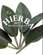 La Hierba 2017 Calendario de Pared (Edicion Espana)