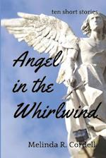 Angel in the Whirlwind af Melinda R. Cordell