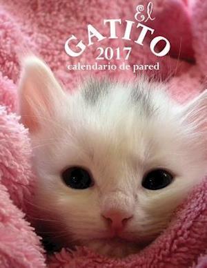 Bog, paperback El Gatito 2017 Calendario de Pared (Edicion Espana) af Aberdeen Stationers Co