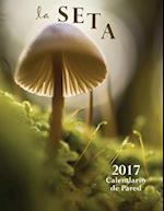 La Seta 2017 Calendario de Pared (Edicion Espana) af Aberdeen Stationers Co