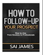 How to Follow-Up Your Prospect