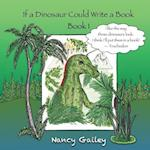 If a Dinosaur Could Write a Book