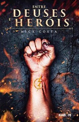 Bog, paperback Entre Deuses E Herois af Mick Costa