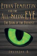 Ethan Templeton and the All-Seeing Eye