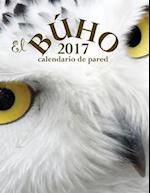 El Buho 2017 Calendario de Pared (Edicion Espana) af Aberdeen Stationers Co