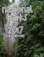 National Parks 2017 Wall Calendar