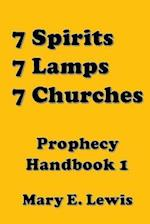 Seven Spirits, Seven Lamps, Seven Churches af Mary E. Lewis
