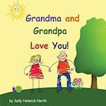Grandma and Grandpa Love You