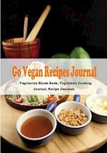 Go Vegan Recipe Journal af T. Thaphada Journal