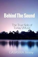 Behind the Sound