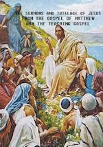 The Sermons and Tutelage of Jesus
