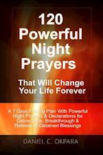 120 Powerful Night Prayers That Will Change Your Life Forever af Daniel C. Okpara