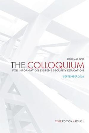 Bog, paperback The Journal for the Colloquium for Information Systems Security Education (Cisse) af Daniel Shoemaker Ph. D.