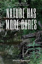 Nature Has More Cures